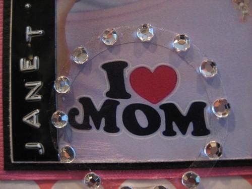 I heart MOM!